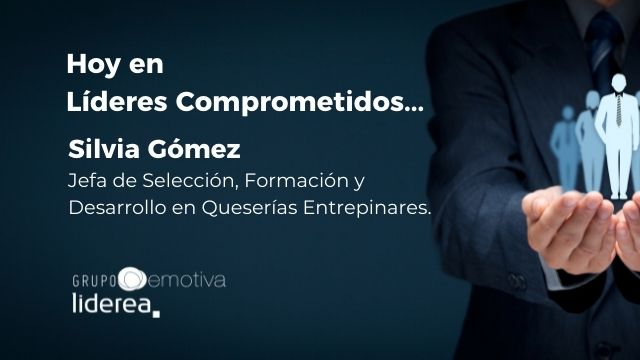 Entrevistas a líderes comprometidos, Silvia Gómez de Queserías Entrepinares.